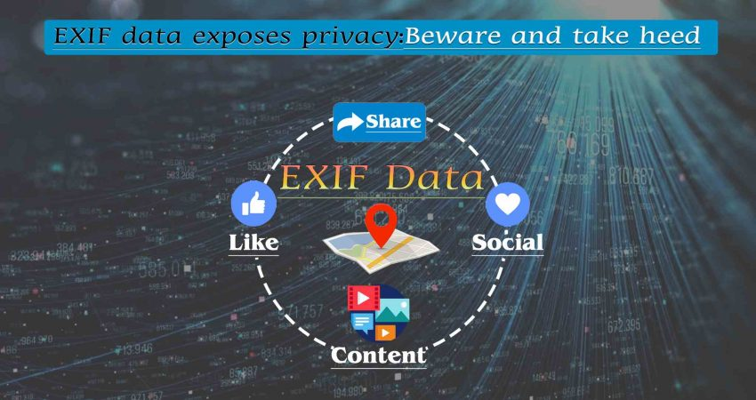 exif data exposes your privacy be aware of sharing pictures with strangers image